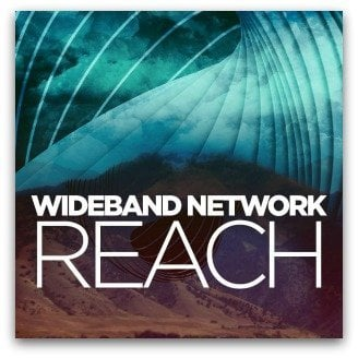 Wideband Network - Reach